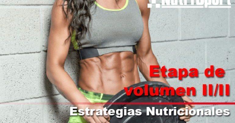 Stage of Muscular Volume II / II: Nutritional Strategies.