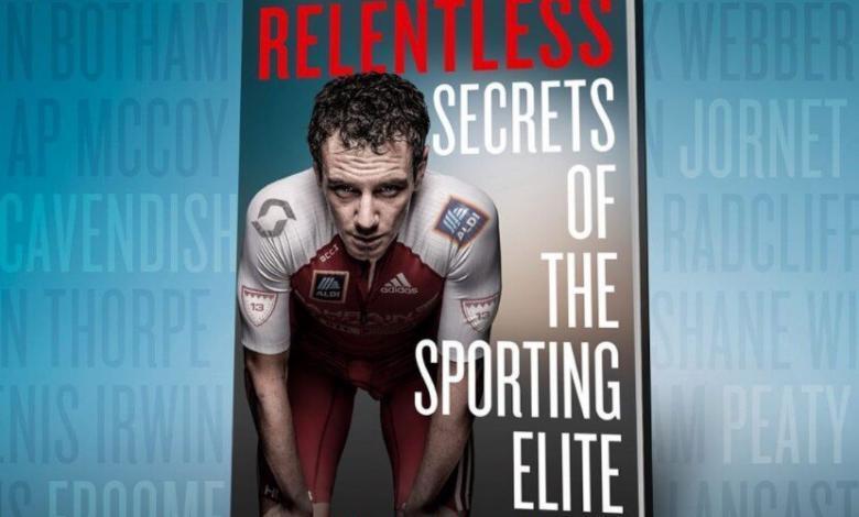 Relentless: Secrets of the Sporting Elite, das Buch von Alistair Brownlee